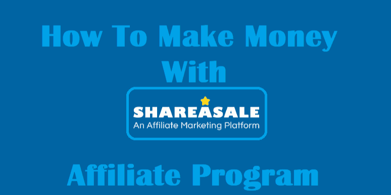 Make Money as an affiliate with shareasale american hustlerprenuer